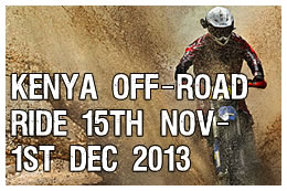 Kenya off - road ride 15th Nov - 1st Dec 2013